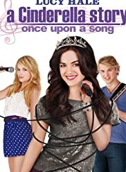 watch A Cinderella Story Once Upon a Song (2011) free