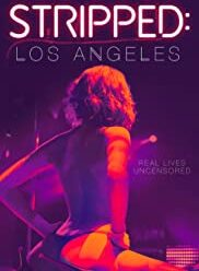 watch Stripped Los Angeles (2020) free