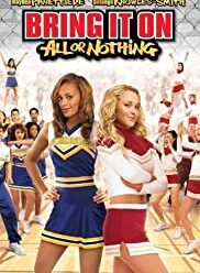 watch Bring It On All or Nothing (2006) free