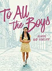 watch To All the Boys Always and Forever (2021) free