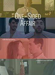 watch A One Sided Affair (2021)