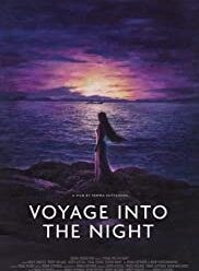 Watch Voyage Into the Night (2021)