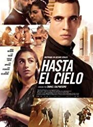 Watch Hasta el cielo (2020)
