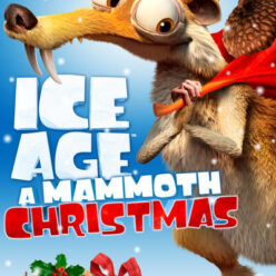 Se på Ice Age: A Mammoth Christmas