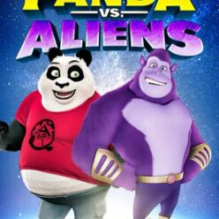 Watch Panda vs. Aliens (2021)